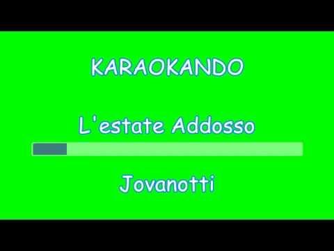 , title : 'Karaoke - L'estate Addosso - Jovanotti ( Lorenzo Cherubini ) Testo'