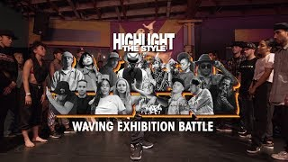 Waving – HIGHLIGHT THE STYLE Exhibition Battle