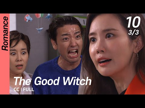[CC/FULL] The Good Witch EP10 (3/3) | 착한마녀전
