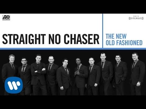Straight No Chaser - Let It Go [Official Audio]