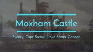 Sydney (NS) Canada  City pictures : Moxham Castle, Sydney, Cape Breton, Nova Scotia, Canada, Northside Caper Memories