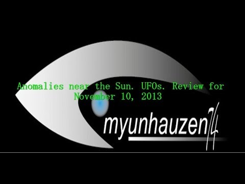 Anomalies near the Sun. UFOs. Review for November 10, 2013