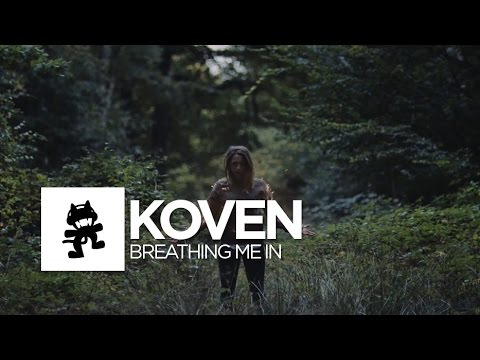 Koven - Breathing Me In