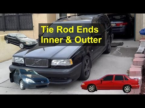 How to replace tie rod ends, Volvo 850, S70, V70 and other front wheel drive vehicles – VOTD