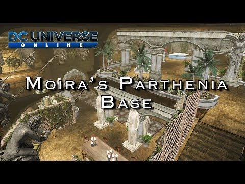 DCUO - Moira's Parthenia Base Tour