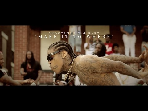 ShootEmUp f/ G Baby - Make It To Where (Official Video) 1080p HD Shot By - DKVTv