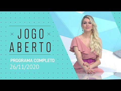 JOGO ABERTO - 26/11/2020 - PROGRAMA COMPLETO