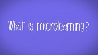 Video Blog: What is Microlearning?