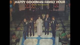 """Download Lagu The Happy Goodman Family (1974) - """"What A Beautiful Day"""" Mp3"""