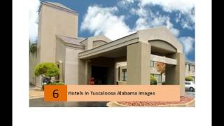 Tuscaloosa (AL) United States  city pictures gallery : Hotels In Tuscaloosa Alabama Images