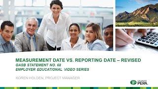 GASB 68: Measurement Date vs. Reporting Date