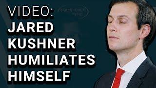 Video Jared Kushner HUMILIATED on Live Television MP3, 3GP, MP4, WEBM, AVI, FLV Januari 2018