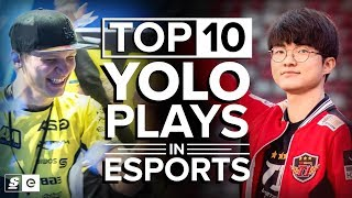Video The Top 10 YOLO Plays in Esports History MP3, 3GP, MP4, WEBM, AVI, FLV Agustus 2019