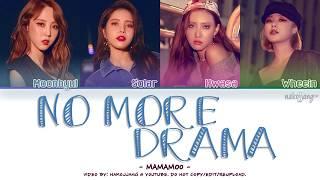 Video MAMAMOO (마마무) – NO MORE DRAMA (Color Coded Lyrics Eng/Rom/Han/가사) MP3, 3GP, MP4, WEBM, AVI, FLV Januari 2019