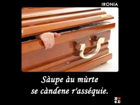 SÀUPE A U MÙURTE SE CÀNDENE R'ASSÉQUIE