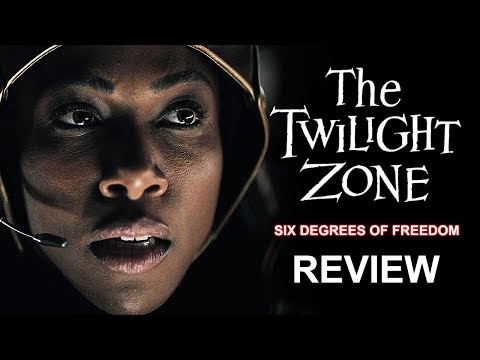 The Twilight Zone (2019) Six Degrees Of Freedom Review