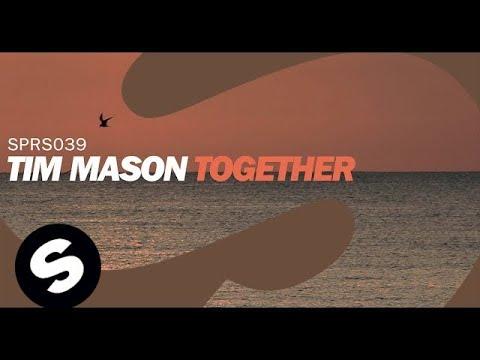 Tim Mason - Together (Original Mix)