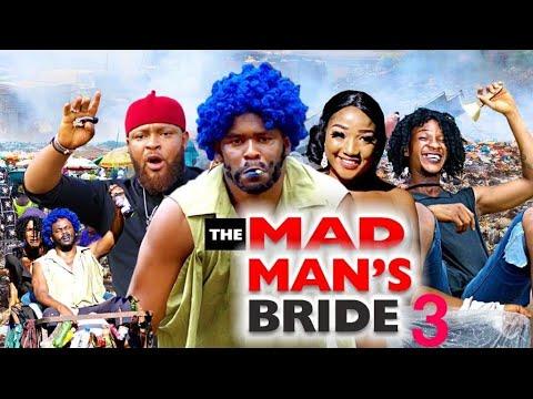 MAD MAN'S BRIDE 3(ZUBBY MICHEAL LATEST MOVIE)