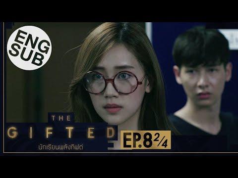 [Eng Sub] THE GIFTED นักเรียนพลังกิฟต์   EP.8 [2/4]