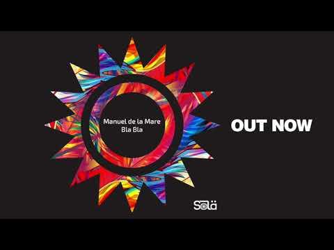 Manuel De La Mare   Bla Bla Full Acid Mix