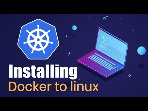 Introduction to Kubernetes | Installing Docker to Linux | Part 1 | Eduonix
