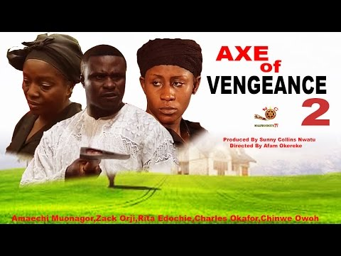 Axe of Vengeance 2 - Latest Nigerian Nollywood Movie