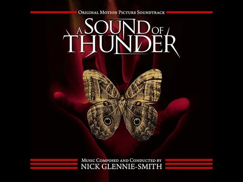 A Sound Of Thunder (Suite)