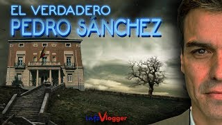 Video El verdadero Pedro Sánchez - InfoVlogger MP3, 3GP, MP4, WEBM, AVI, FLV Januari 2019