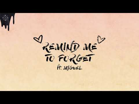 Kygo & Miguel - Remind Me To Forget [Ultra Music] - Thời lượng: 3:37.