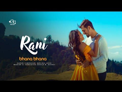 New Movie Rani Song- Bhana Bhana | Anoop B.Shahi, Malina Joshi, Saruk Tamrakar, Manish S. Shrestha