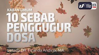 Download Video Kajian Umum : 10 Sebab Penggugur Dosa - Ustadz Dr. Firanda Andirja, Lc, M.A. MP3 3GP MP4