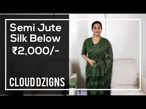 Jute Silk below ₹2,000/-   Cloud Dzigns   Ep #12