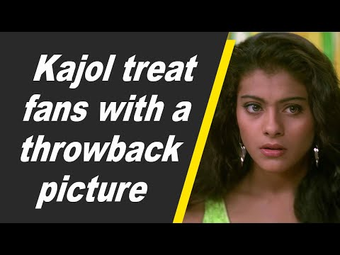 Kajol treat fans with a throwback picture
