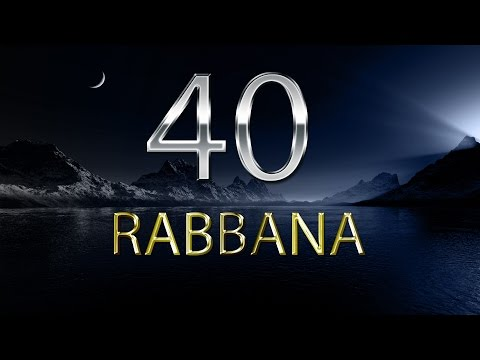 40 Rabbana Dua - Mishary Rashid Alafasy With English Translation