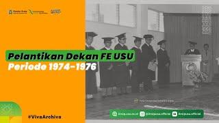 Dokumentasi Pelantikan Dekan Ekonomi USU Periode 1974-1976
