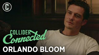 Orlando Bloom Goes Deep on LOTR, Carnival Row Season 2, Retaliation, and More - Collider Connected by Collider