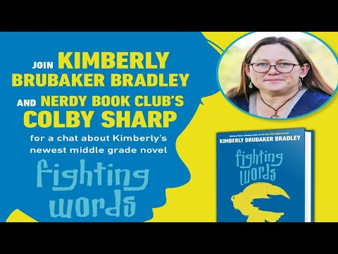 A Conversation About Fighting Words with Kimberly Brubaker Bradley