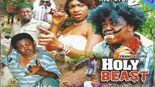 Holy Beast Nigerian Movie 2013 [Part 1] - Chika Ike, Francis Duru, PawPaw