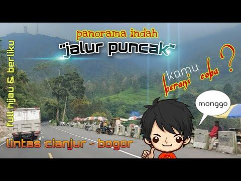 Jalur Puncak   Lintas Cianjur Bogor