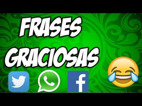 Estados y Frases para WhatsApp - Facebook - Twitter - Graciosas #25