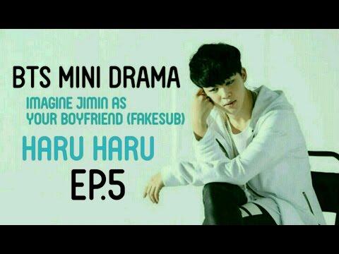 [FakeSub][BTS Mini Drama] Jimin as your boyfriend  Haru Haru ( Day by Day ) Ep.5