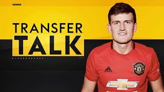 Will Harry Maguire be as successful at Manchester United as Ferdinand & Vidic? | Transfer Talk