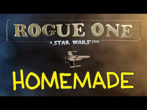 Homemade Rogue One A Star Wars Story Trailer