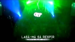 Cristyz Feat. Deliric 1&Effect - Lasă-mă Să Respir