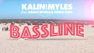 Download Lagu Bassline (feat. Anjali World and Derek King) Mp3