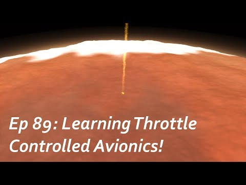 Learning Throttle Controlled Avionics! - KSP/MKS - Multiplanetary Species Episode 89