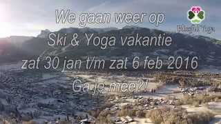 Ski & Yogaretreat 2016 'Flow & Snow!'