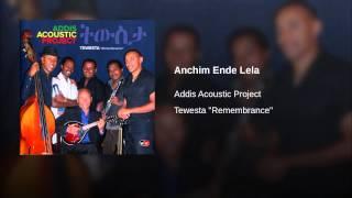 Anchim Ende Lela