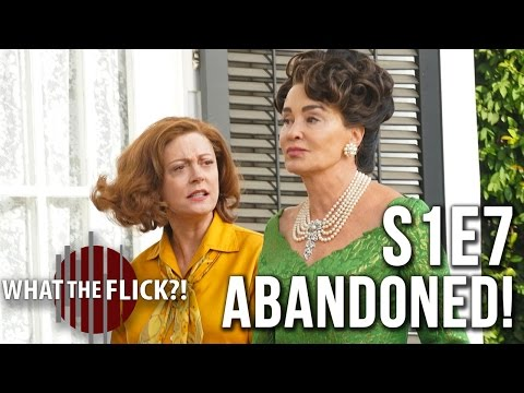 "Feud: Bette And Joan, Episode 7 ""Abandoned"" Review"