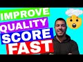 Improve Adwords Quality Score Tutorial 💲💲💲 (EASIER Than You Think)